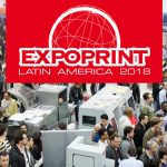 ExpoPrint  – El MAYOR EVENTO GRÁFICO ACTUAL EN AMÉRICA LATINA
